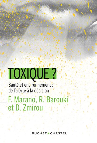 Descartes en librairie : Toxique ? Santé et environnement : de l'alerte à la décision