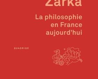 Descartes en librairie : La philosophie en France aujourd'hui,  Yves Charles Zarka