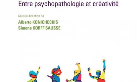 Le mouvement, entre psychopathologie et créativité, Sous la direction de Alberto Konicheckis et Simone Korff Sausse