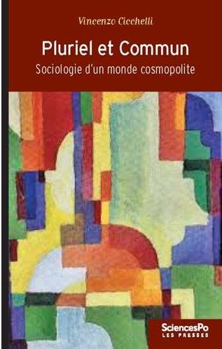 Pluriel et commun : Sociologie d'un monde cosmopolite, Vincenzo Cicchelli Exemplaire
