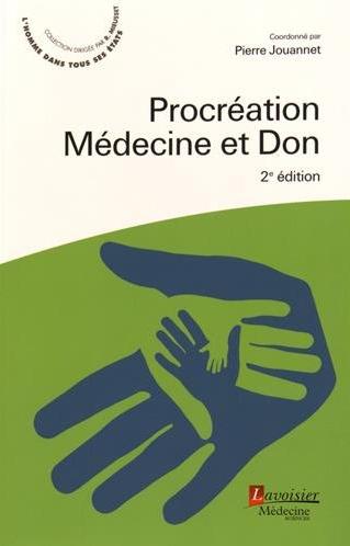 Procréation, médecine et don, Pierre Jouannet
