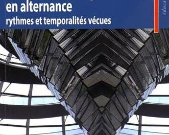 Descartes en librairie : La formation d'ingénieurs en alternance : Rythmes et temporalités vécues, Joël Lebeaume