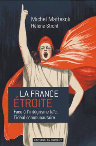 Descartes en librairie : La France étroite,  Michel Maffesoli