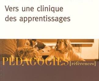 Repenser l'échec et la réussite scolaire : Vers une clinique des apprentissages, Jean-Sébastien Morvan