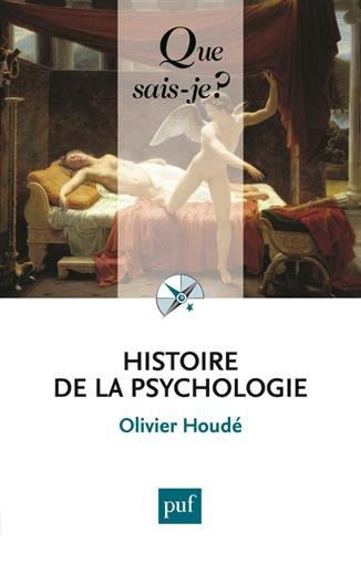 Histoire de la psychologie, Olivier Houdé
