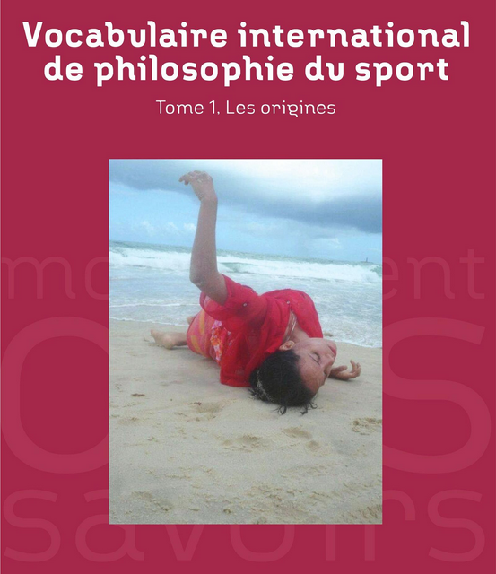 Vocabulaire international de philosophie du sport, Bernard Andrieu – UFR STAPS
