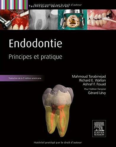 Endodontie : principes et pratiques, Gérard Levy