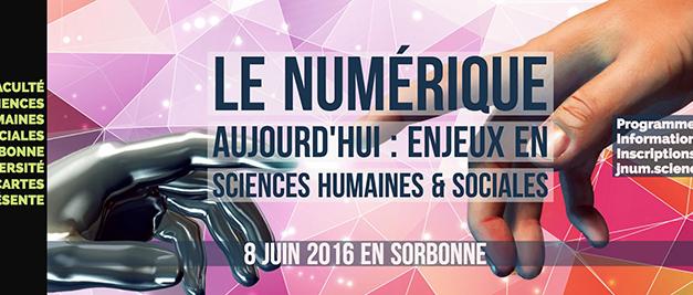 [Retour sur] Le numérique aujourd'hui : enjeux en Sciences Humaines et Sociales
