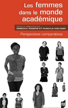 Les femmes dans le monde académique, Rebecca Rogers et Pascale Molinier