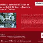 """04/12 : """"Représentation, patrimonialisation et économie de l'altérité dans le tourisme autochtone au Québec"""""""