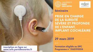 Les DPC de Paris Descartes : Audiophonologie de l'enfant : Prise en charge de la surdité sévère et profonde de l'enfant implant cochléaire